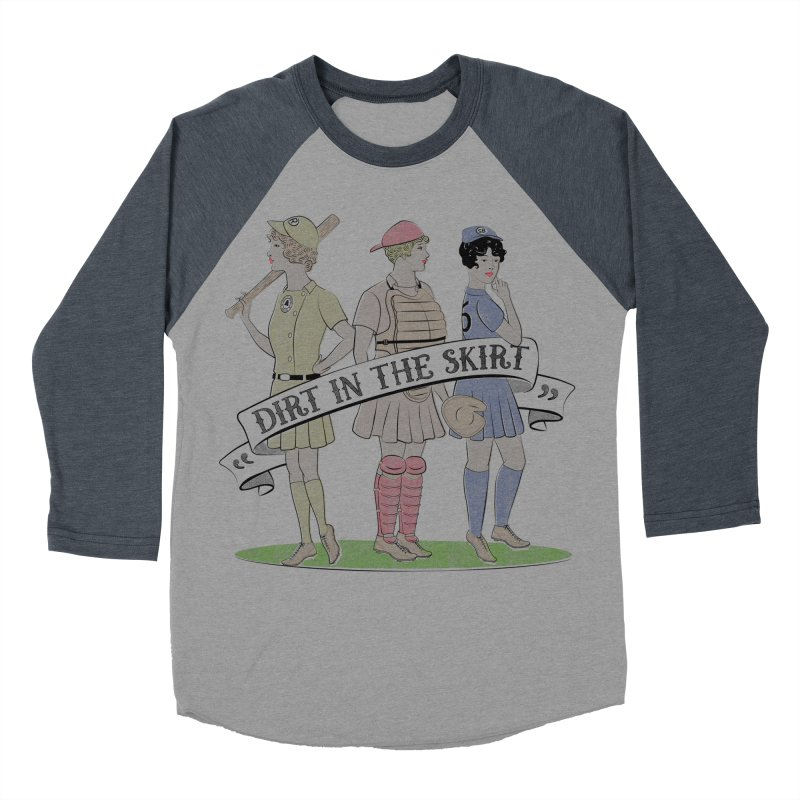 Dirt in the Skirt Women's Baseball Triblend Longsleeve T-Shirt by Chick & Owl Artist Shop