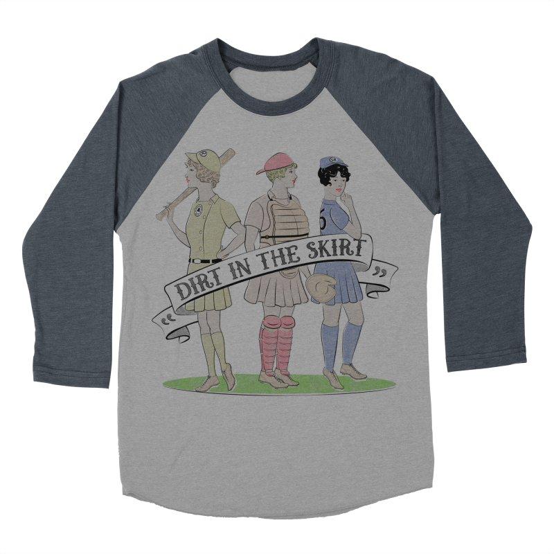 Dirt in the Skirt Men's Baseball Triblend T-Shirt by Chick & Owl Artist Shop