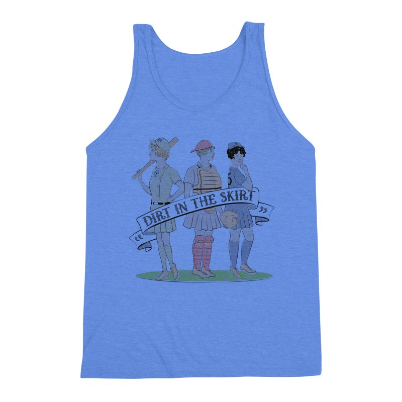 Dirt in the Skirt Men's Triblend Tank by Chick & Owl Artist Shop