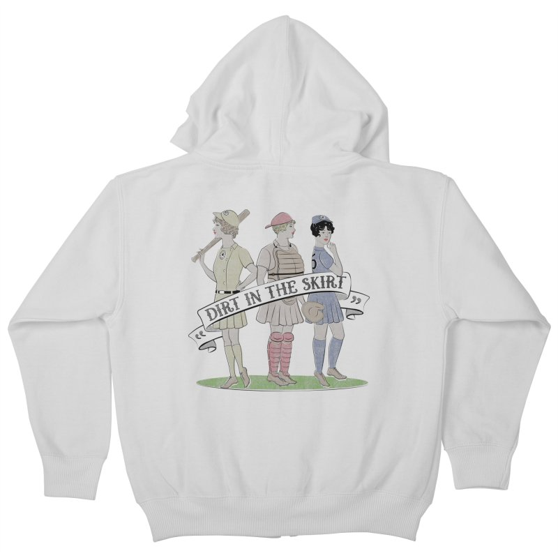 Dirt in the Skirt Kids Zip-Up Hoody by Chick & Owl Artist Shop
