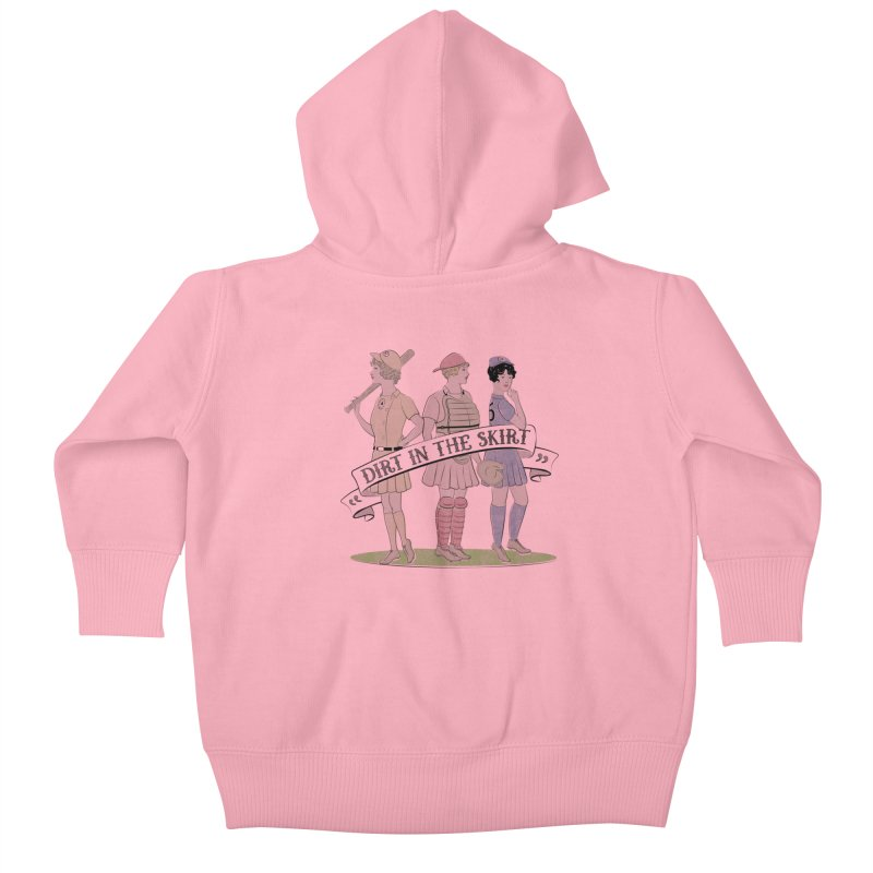 Dirt in the Skirt Kids Baby Zip-Up Hoody by Chick & Owl Artist Shop