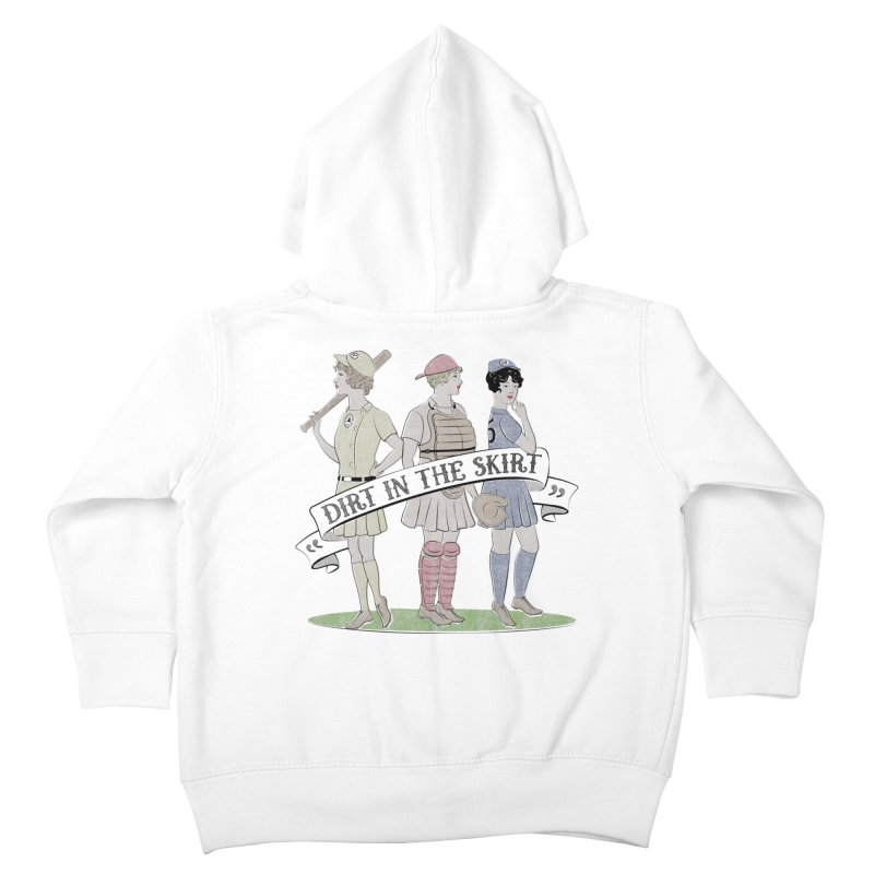 Dirt in the Skirt Kids Toddler Zip-Up Hoody by Chick & Owl Artist Shop