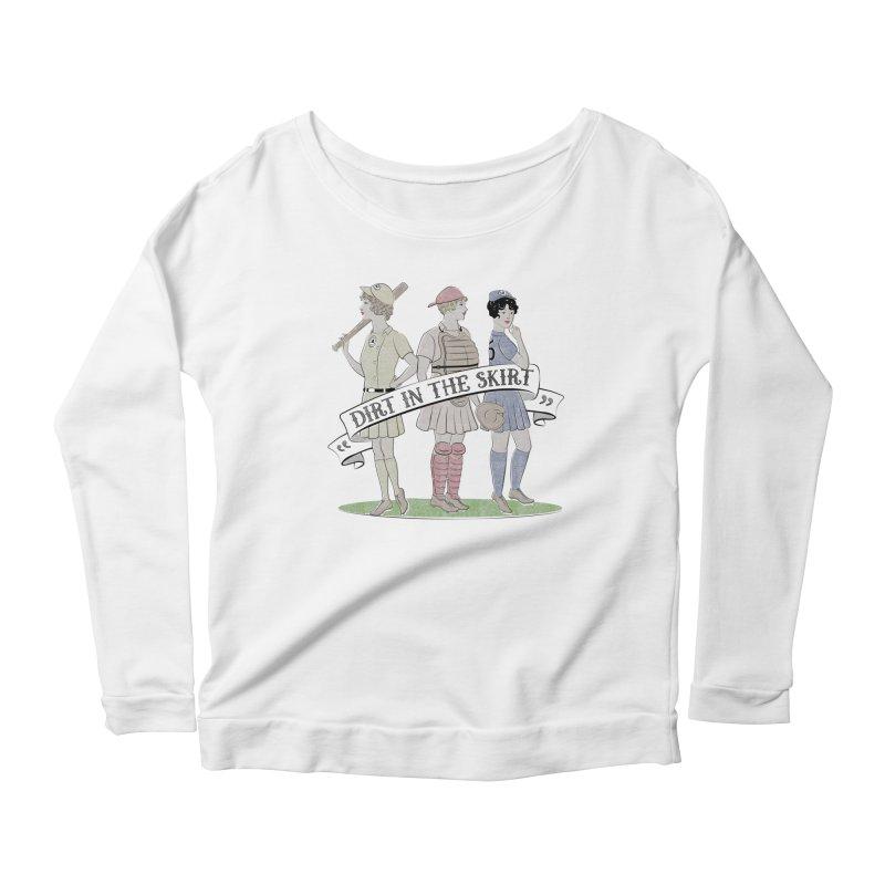 Dirt in the Skirt Women's Scoop Neck Longsleeve T-Shirt by Chick & Owl Artist Shop