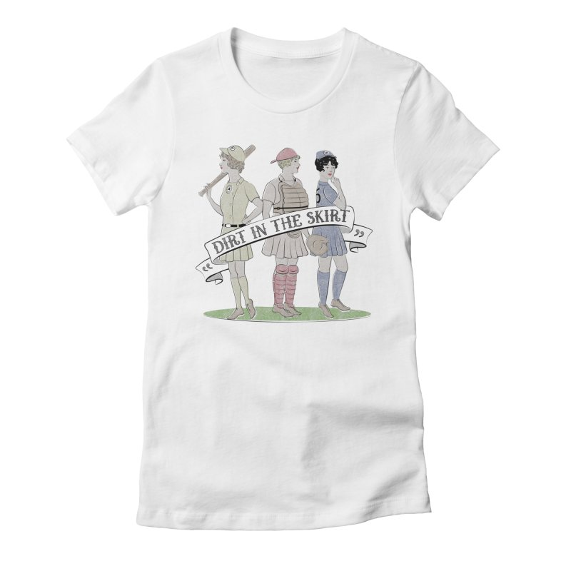 Dirt in the Skirt Women's Fitted T-Shirt by Chick & Owl Artist Shop