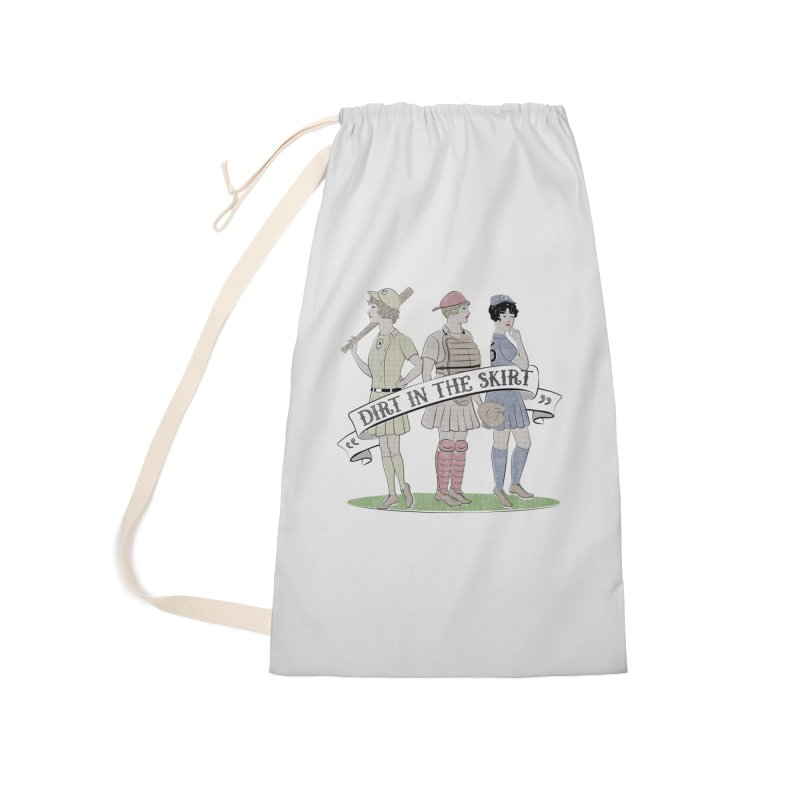 Dirt in the Skirt Accessories Laundry Bag Bag by Chick & Owl Artist Shop