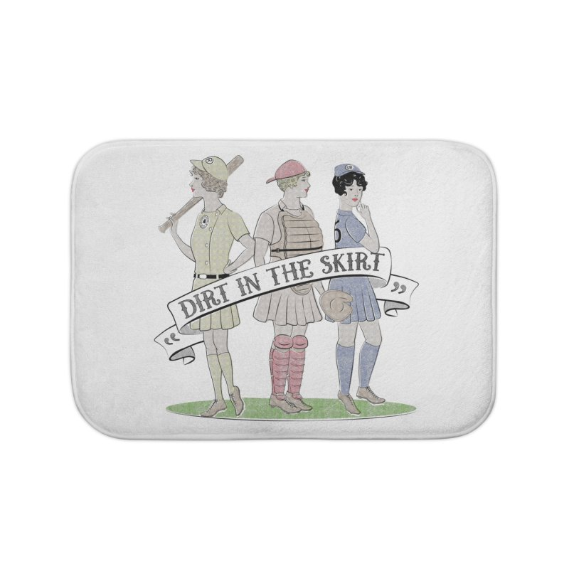 Dirt in the Skirt Home Bath Mat by Chick & Owl Artist Shop