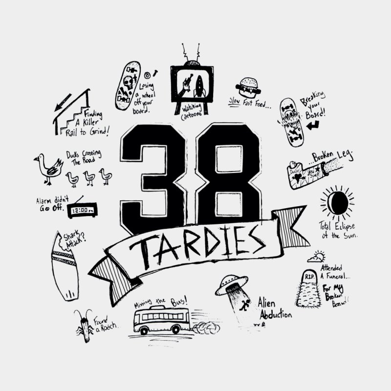 38 Tardies Men's T-Shirt by Chick & Owl Artist Shop