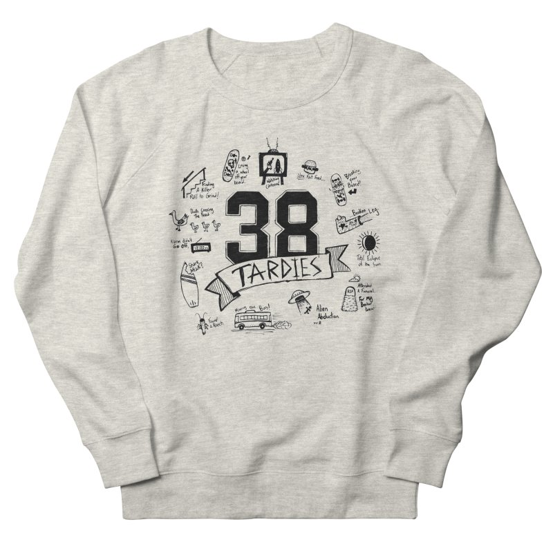 38 Tardies Men's French Terry Sweatshirt by Chick & Owl Artist Shop