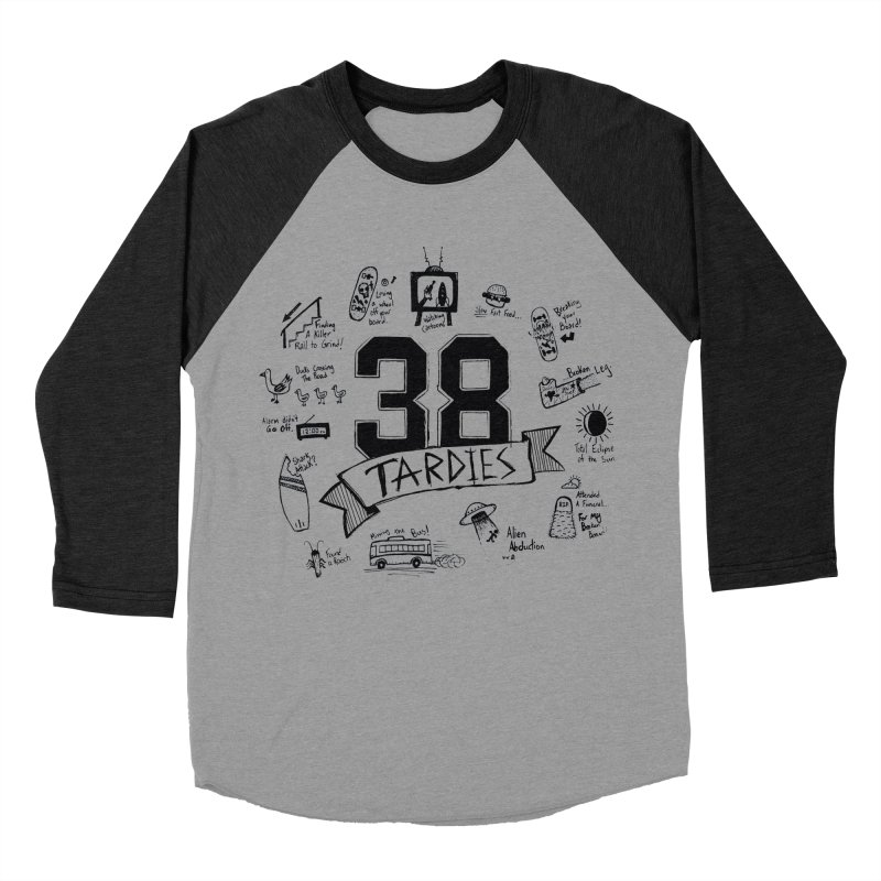 38 Tardies Women's Baseball Triblend T-Shirt by Chick & Owl Artist Shop