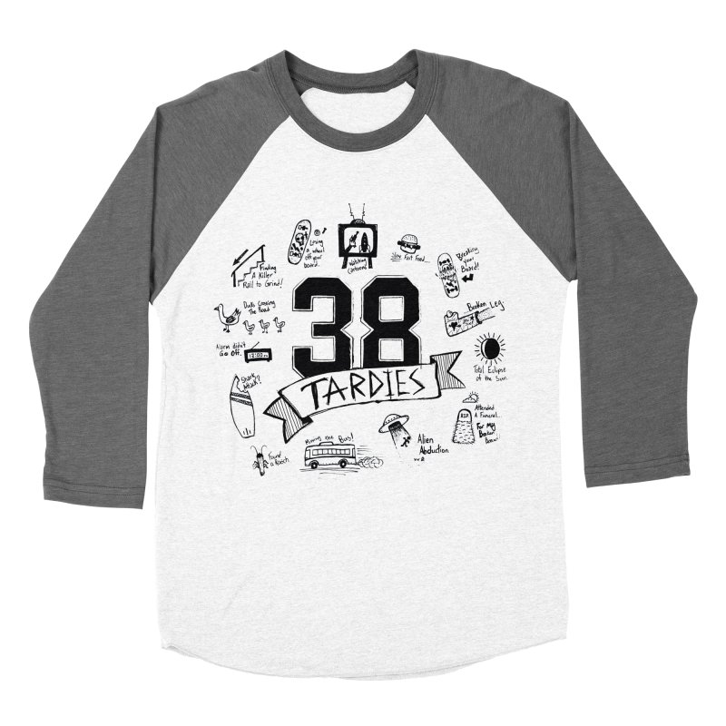 38 Tardies Men's Baseball Triblend T-Shirt by Chick & Owl Artist Shop