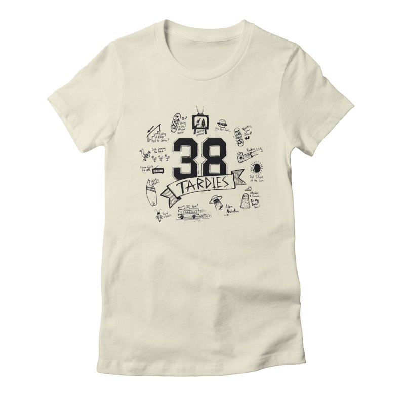 38 Tardies Women's Fitted T-Shirt by Chick & Owl Artist Shop