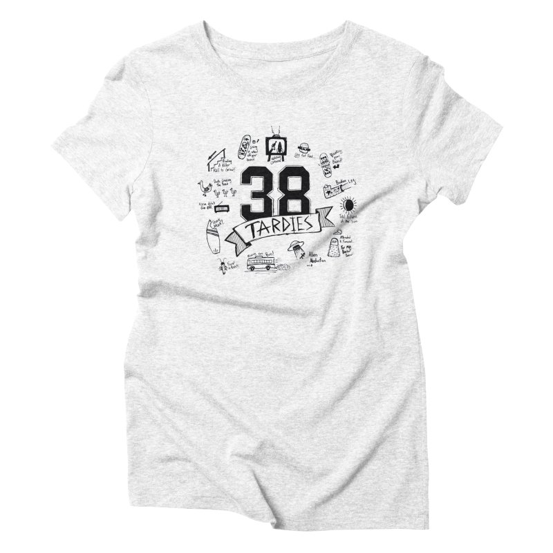 38 Tardies Women's Triblend T-shirt by Chick & Owl Artist Shop