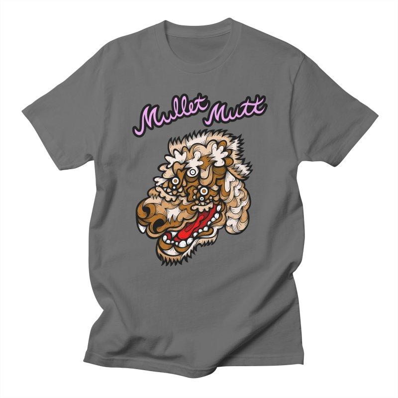 Mullet Mutt Men's T-Shirt by Chickenbilly's Artist Shop