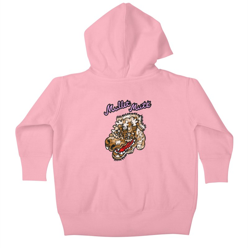 Mullet Mutt Kids Baby Zip-Up Hoody by Chickenbilly's Artist Shop