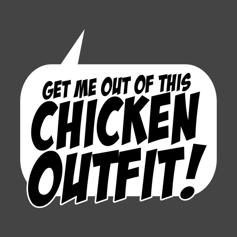 Get Me Out Of This Chicken Outfit! Men's Zip-Up Hoody by Chicken Outfit Tees