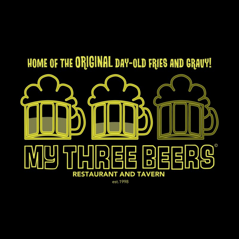 My Three Beers   by Chicken Outfit Tees