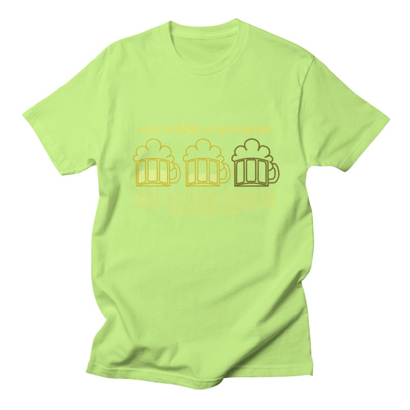 My Three Beers Men's T-Shirt by Chicken Outfit Tees