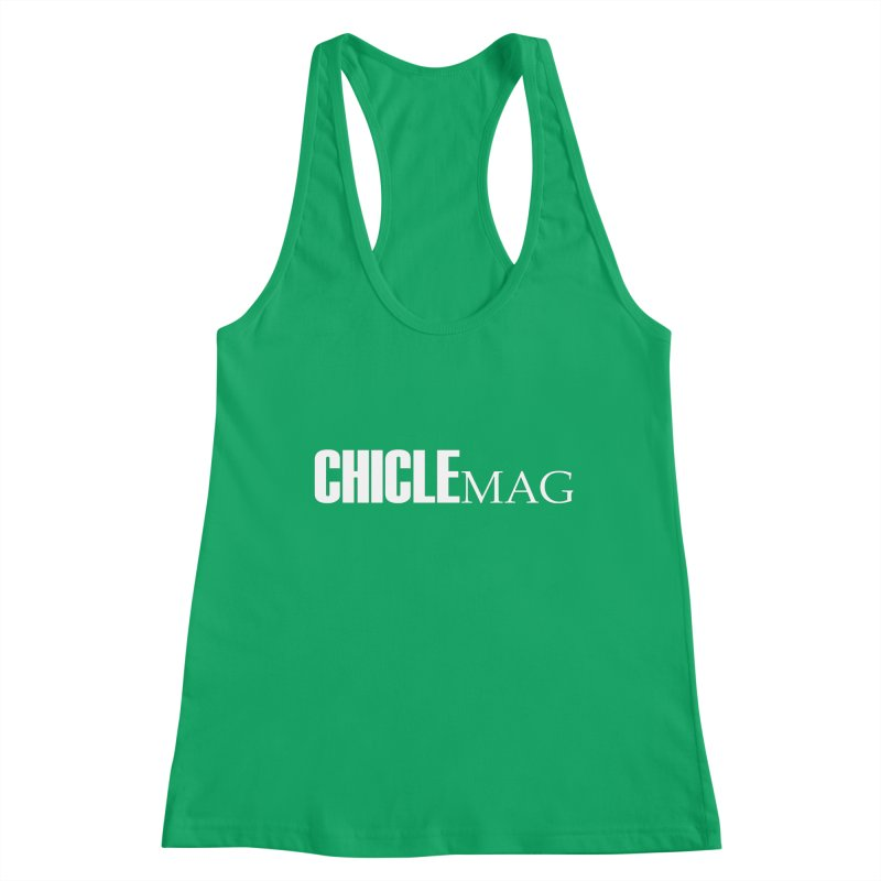 CHICLE MAG LOGO WHITE Women's Tank by CHICLE MAG