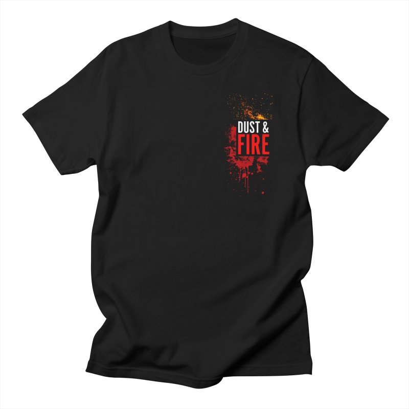 Dust & Fire Men's T-Shirt by Chimpman-Z Shop