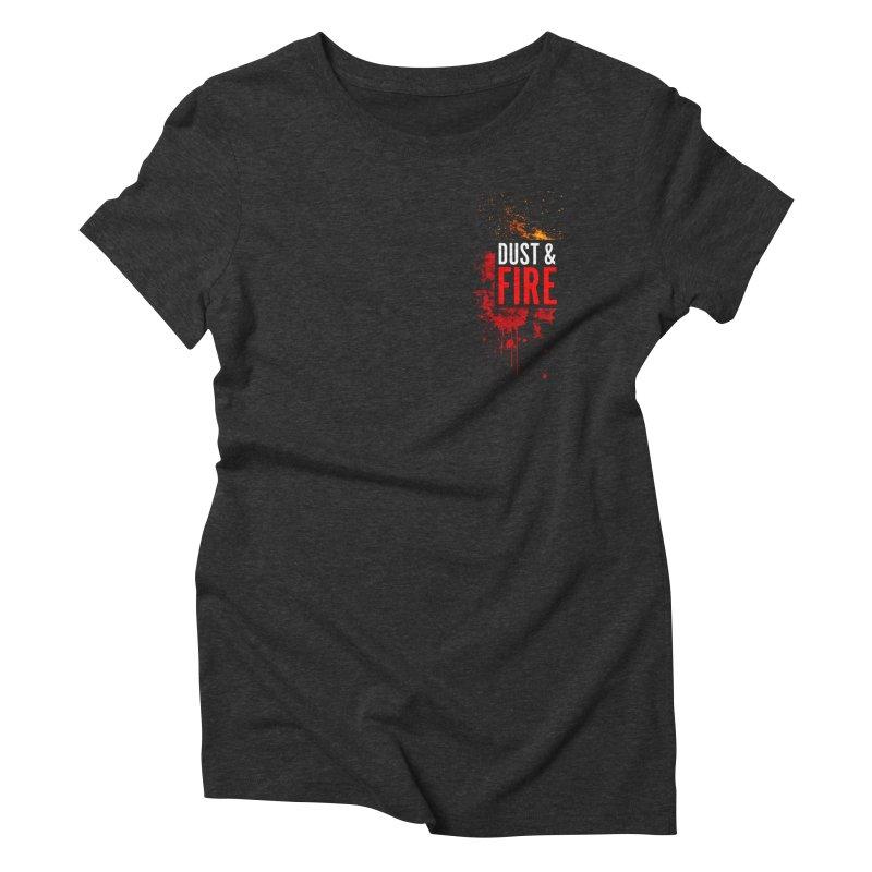 Dust & Fire Women's Triblend T-Shirt by Chimpman-Z Shop