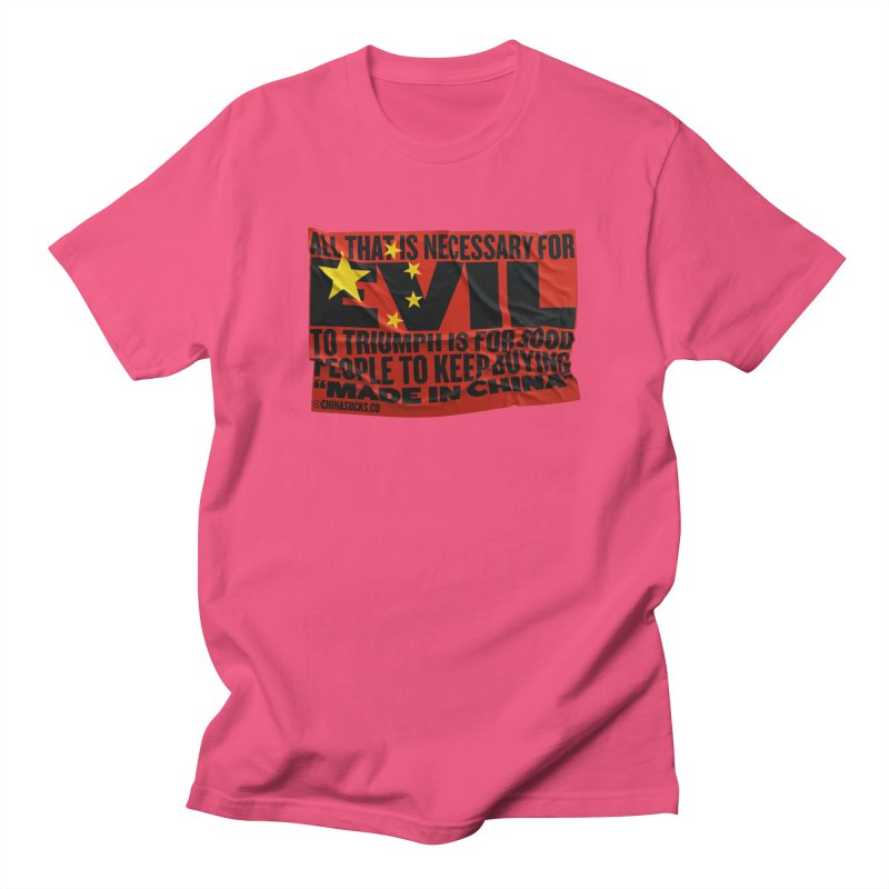 Made in China Women's Regular Unisex T-Shirt by China Sucks™