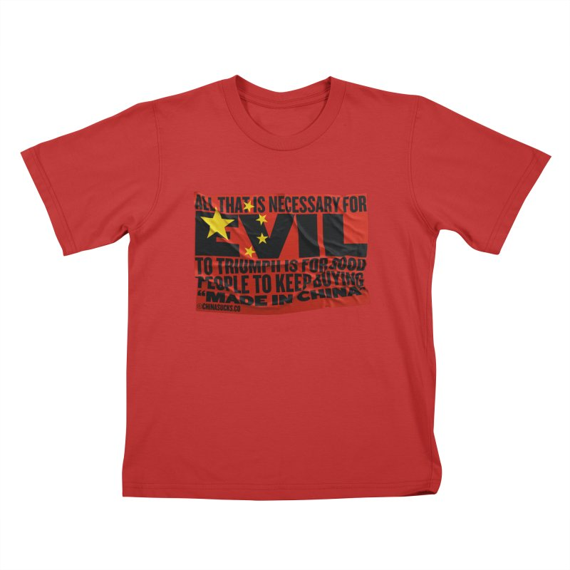 Made in China in Kids T-Shirt Red by China Sucks™