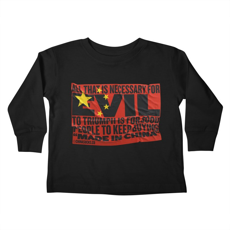 Made in China Kids Toddler Longsleeve T-Shirt by China Sucks™