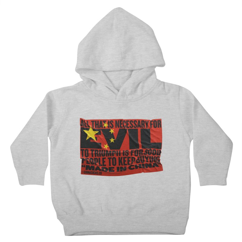 Made in China Kids Toddler Pullover Hoody by China Sucks™