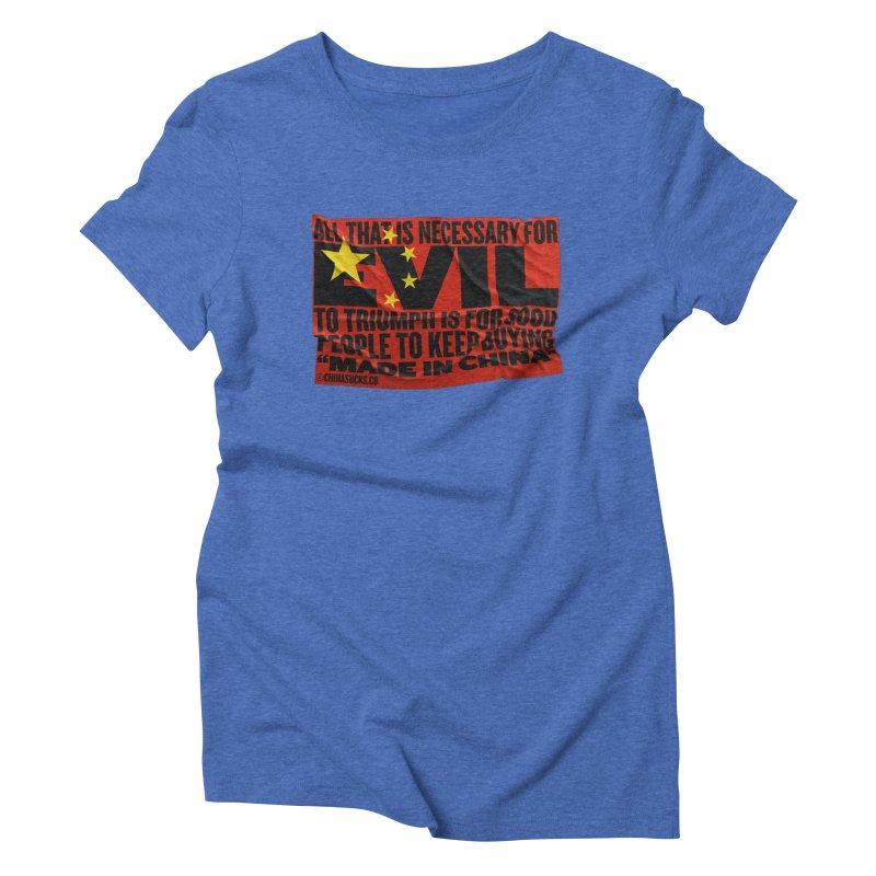 Made in China Women's Triblend T-Shirt by China Sucks™