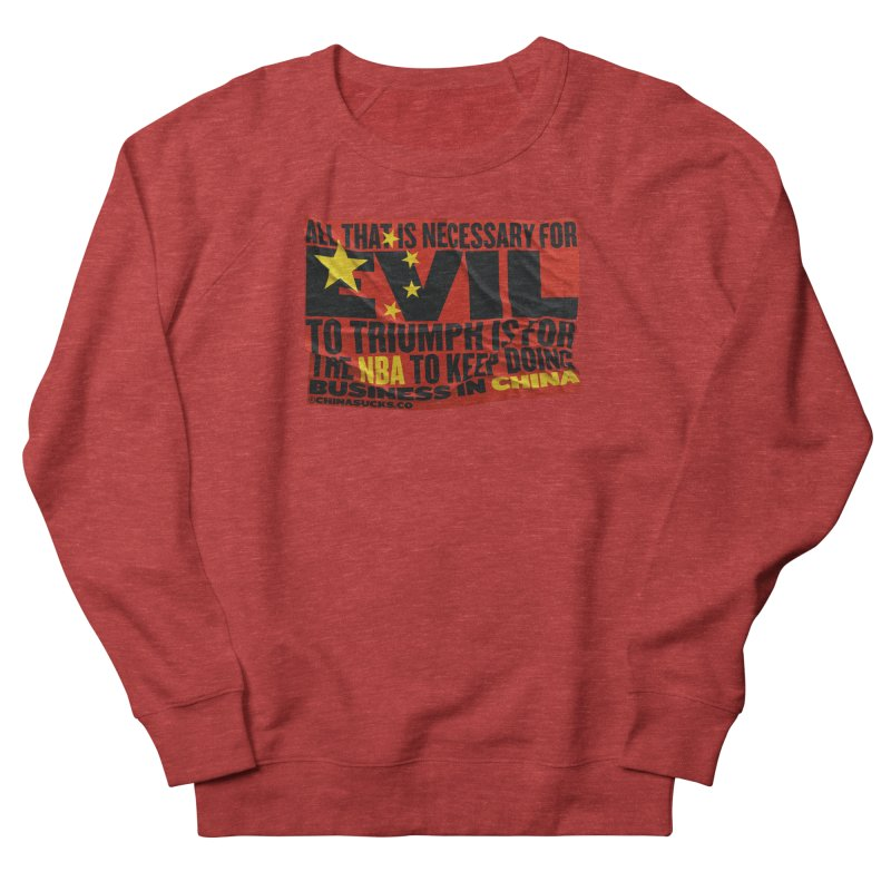 NBA Women's French Terry Sweatshirt by China Sucks™