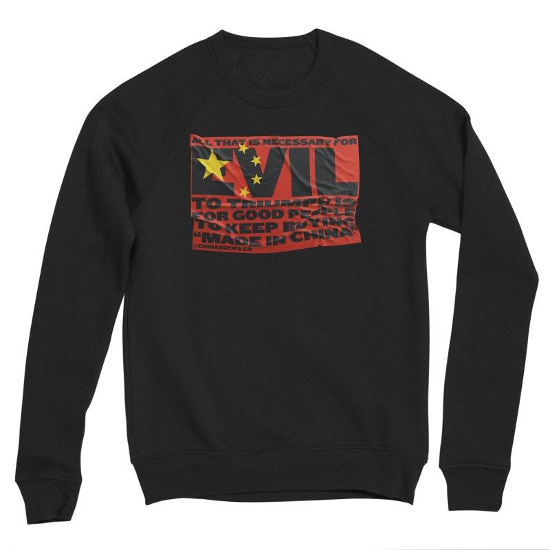 Good People Women's Sponge Fleece Sweatshirt by China Sucks™