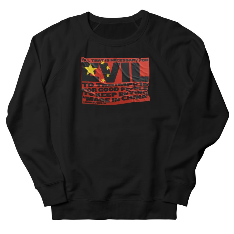 Good People in Women's French Terry Sweatshirt Black by China Sucks™