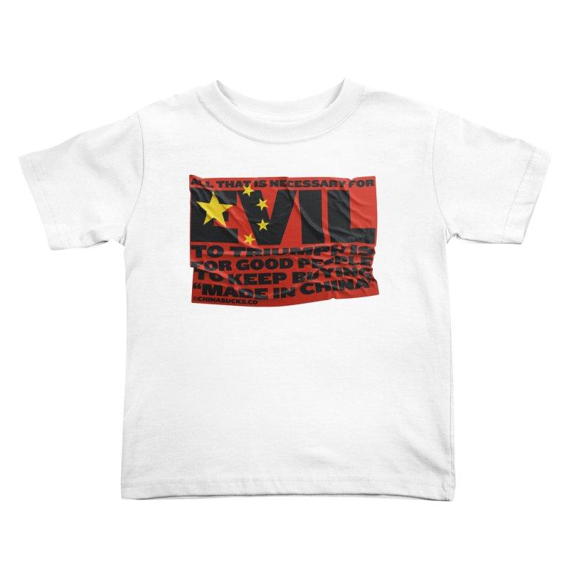 Good People Kids Toddler T-Shirt by China Sucks™