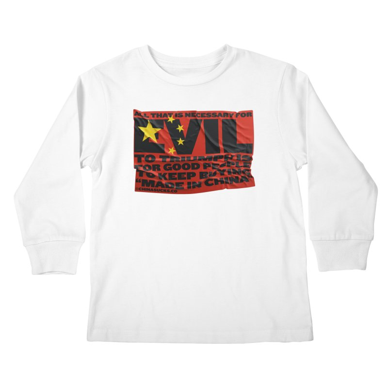 Good People Kids Longsleeve T-Shirt by China Sucks™