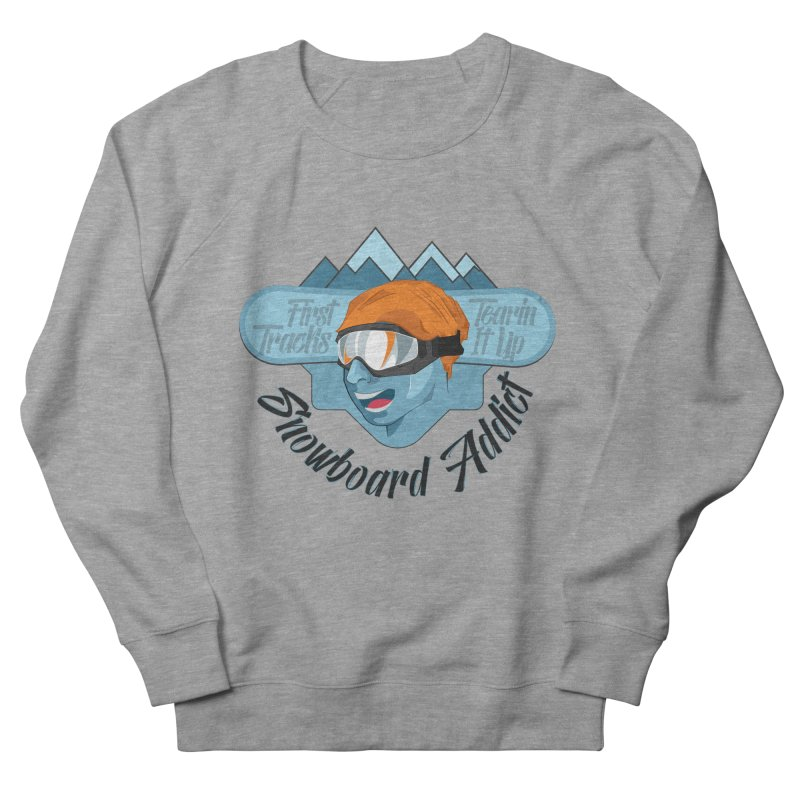 Snowboard Addict Women's French Terry Sweatshirt by Florin Chitic