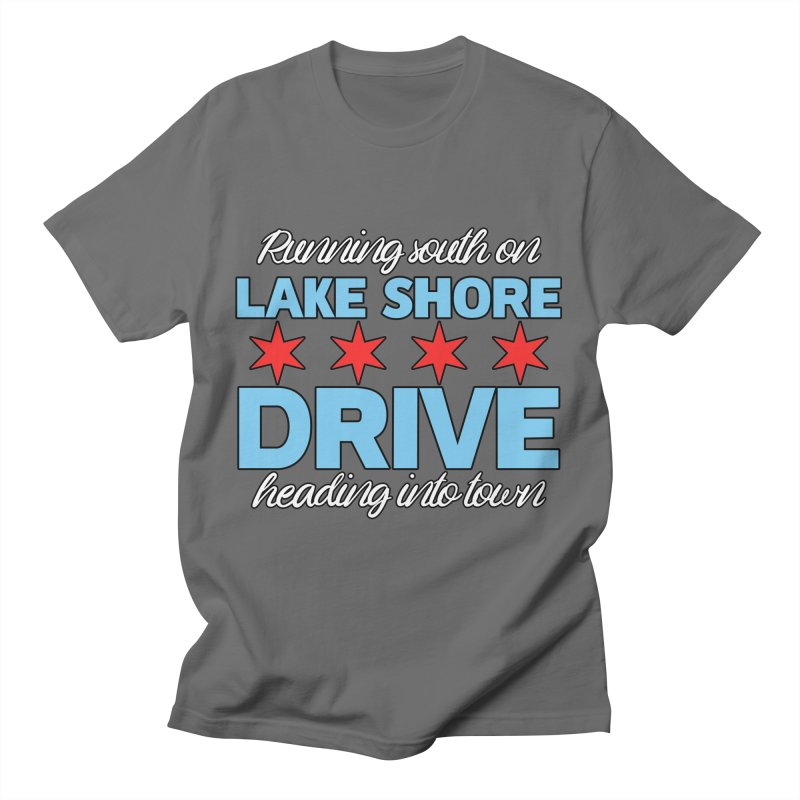Lake Shore Drive Men's T-Shirt by Chitown Baby