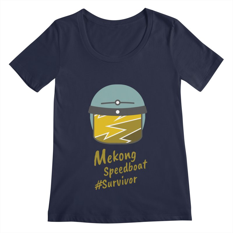 Mekong Speedboat Survivor Women's Regular Scoop Neck by BeyondMekong | Inspired by SEA Wanderlust