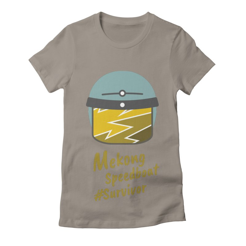 Mekong Speedboat Survivor Women's Fitted T-Shirt by BeyondMekong | Inspired by SEA Wanderlust