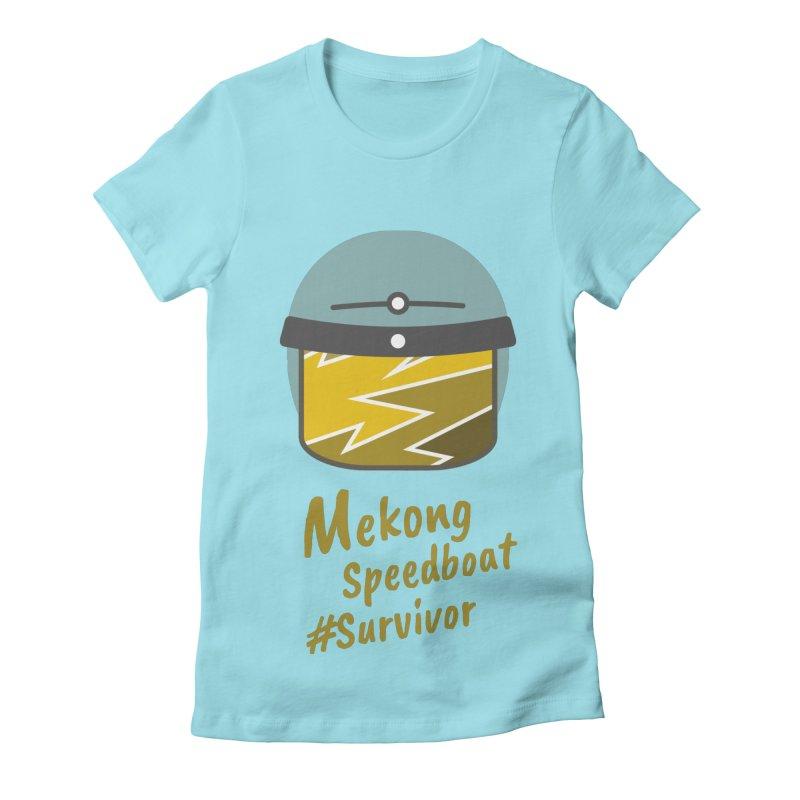 Mekong Speedboat Survivor Women's Fitted T-Shirt by BeyondMekong   Inspired by SEA Wanderlust