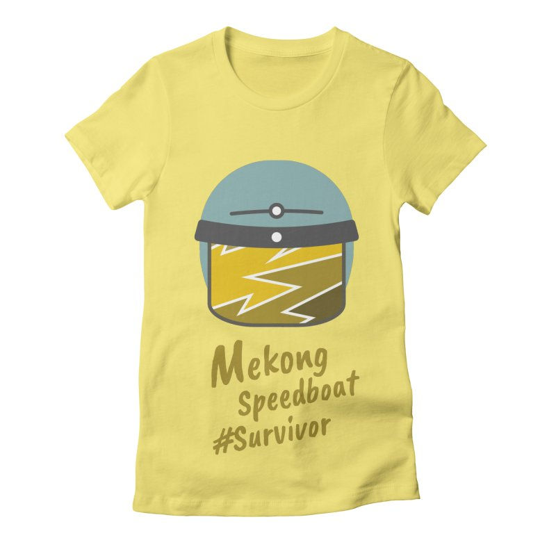 Mekong Speedboat Survivor Women's Fitted T-Shirt by BeyondMekong | Inspired by SEA Wanderlust