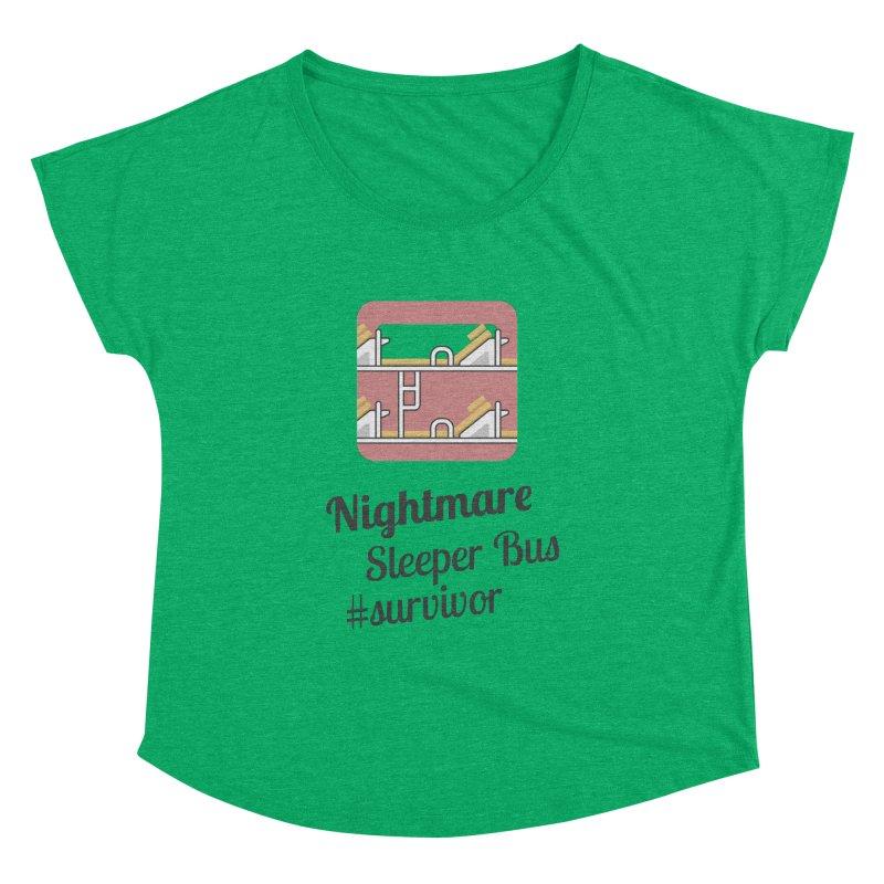 Nightmare Sleeper Bus Women's Dolman Scoop Neck by BeyondMekong   Inspired by SEA Wanderlust