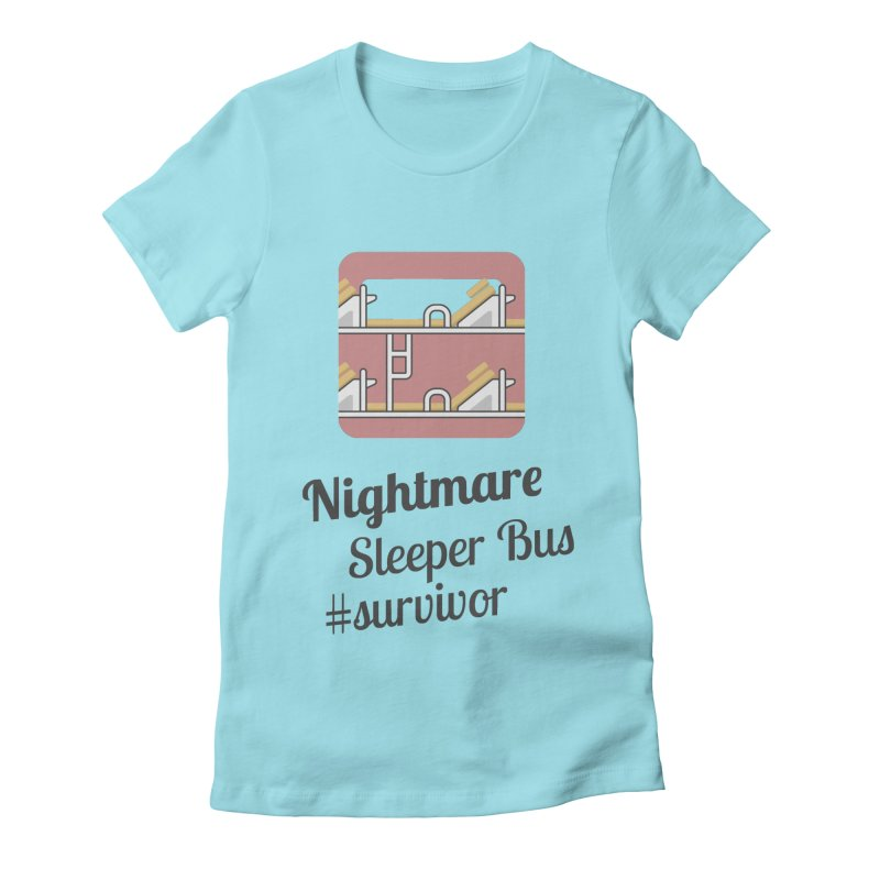 Nightmare Sleeper Bus Women's Fitted T-Shirt by BeyondMekong | Inspired by SEA Wanderlust