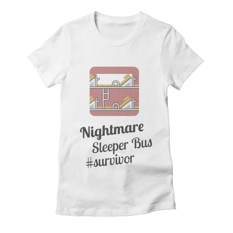 Nightmare Sleeper Bus Women's Fitted T-Shirt by BeyondMekong | Inspired by SEA Wanderlust