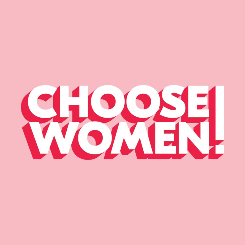 Pink Women's T-Shirt by choosewomen's Artist Shop