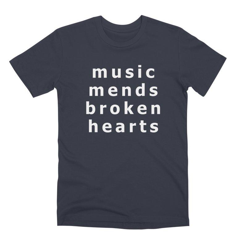 Music Mends Broken Hearts - AbsolutePunk.net Motto Men's Premium T-Shirt by Chorus.fm Shop