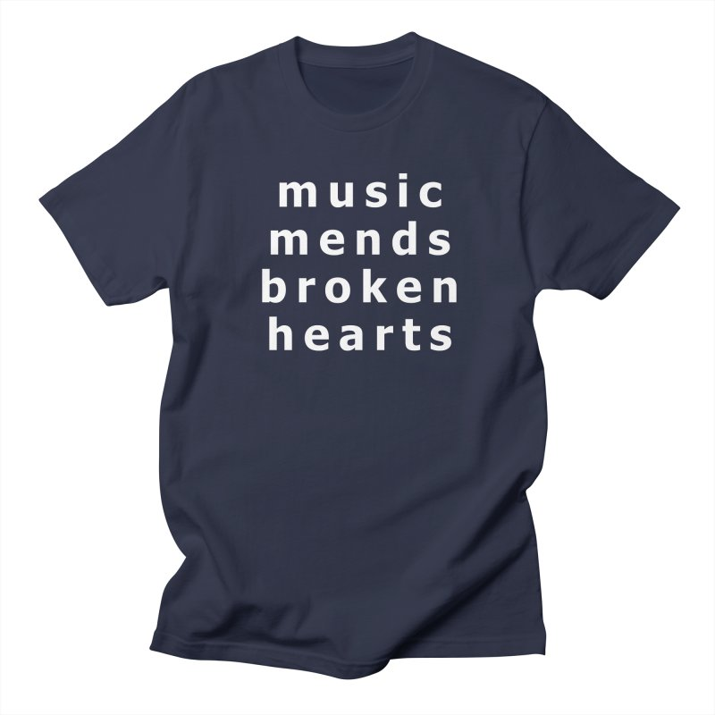Music Mends Broken Hearts - AbsolutePunk.net Motto Women's Regular Unisex T-Shirt by Chorus.fm Shop