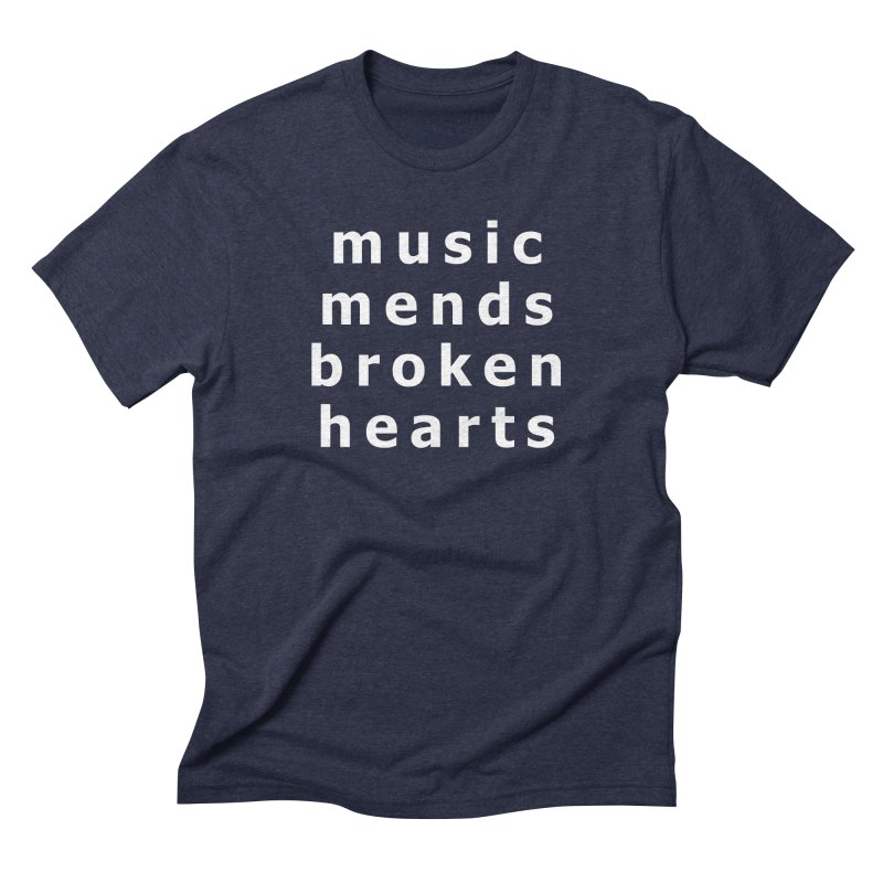 Music Mends Broken Hearts - AbsolutePunk.net Motto Men's Triblend T-Shirt by Chorus.fm Shop