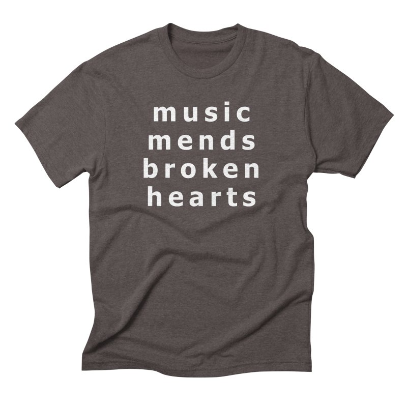 Music Mends Broken Hearts - AbsolutePunk.net Motto Men's Triblend T-Shirt by Chorus.fm Shop