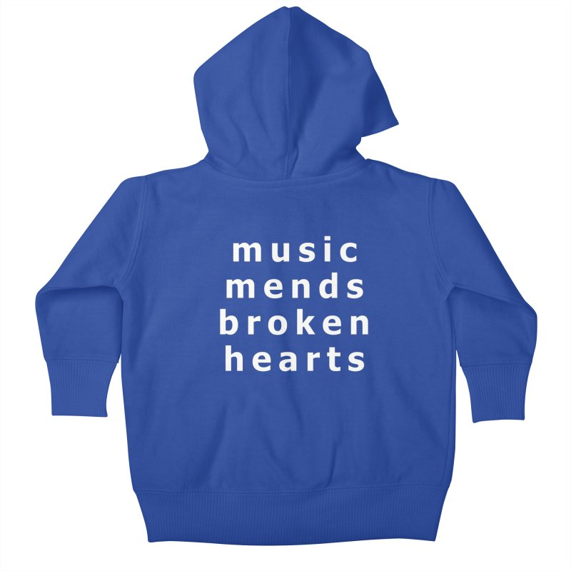 Music Mends Broken Hearts - AbsolutePunk.net Motto Kids Baby Zip-Up Hoody by Chorus.fm Shop