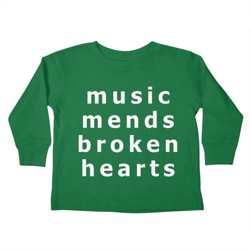 Music Mends Broken Hearts - AbsolutePunk.net Motto Kids Toddler Longsleeve T-Shirt by Chorus.fm Shop